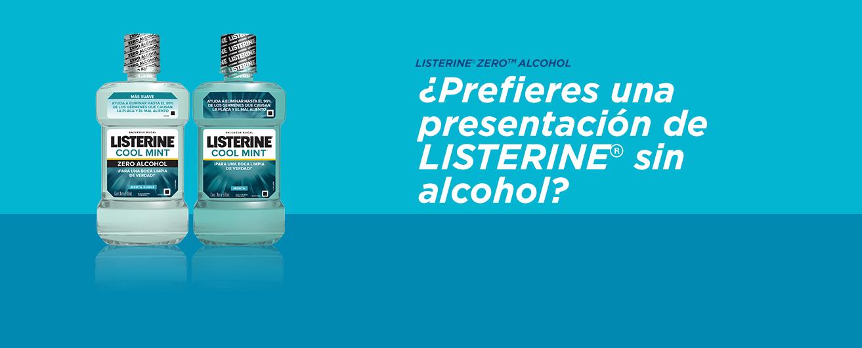¿Prefieres una presentación de LISTERINE® sin alcohol?