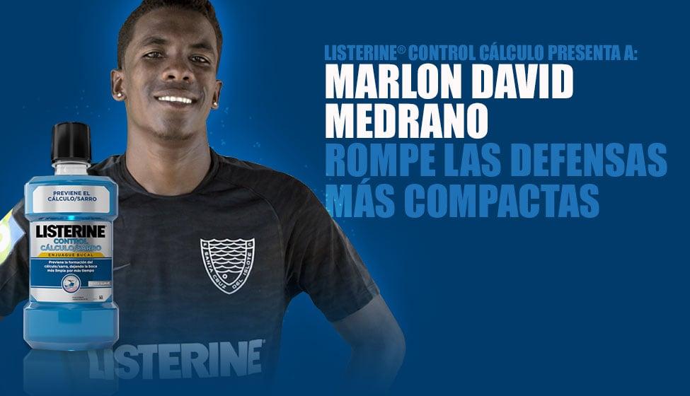 LISTERINE® Control Cálculo presenta a: Marlon David Medrano rompe las defensas más compactas