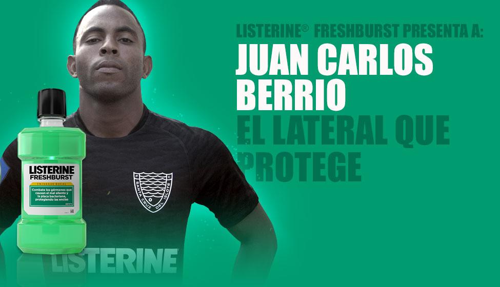 LISTERINE® FreshBurst presenta a: Juan Carlos Berrio. El lateral que protege